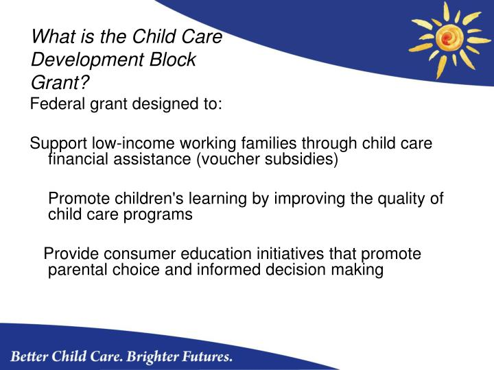 What is the Child Care Development Block Grant?