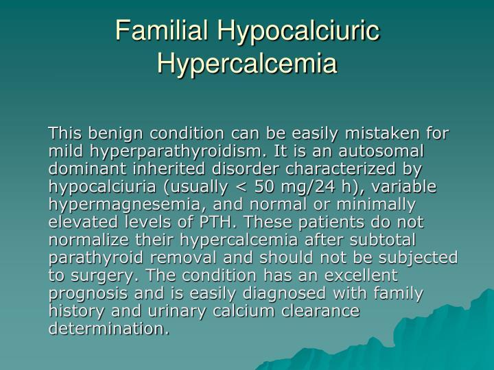 Familial Hypocalciuric Hypercalcemia