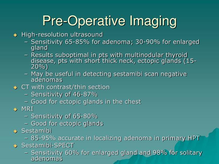 Pre-Operative Imaging