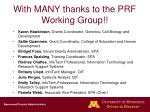 with many thanks to the prf working group