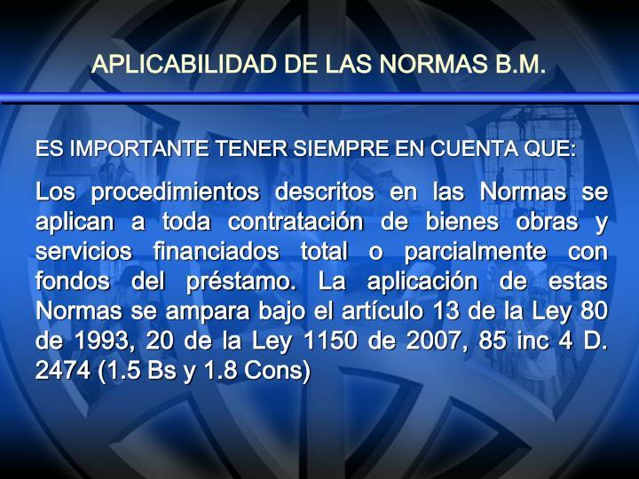 APLICABILIDAD DE LAS NORMAS B.M.