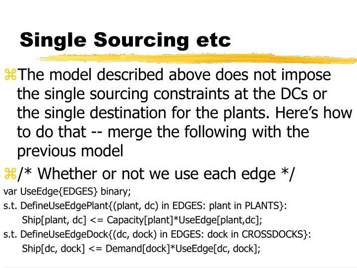 Single Sourcing etc