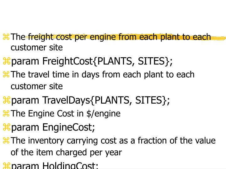 The freight cost per engine from each plant to each customer site