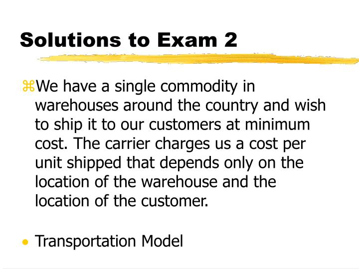 Solutions to Exam 2