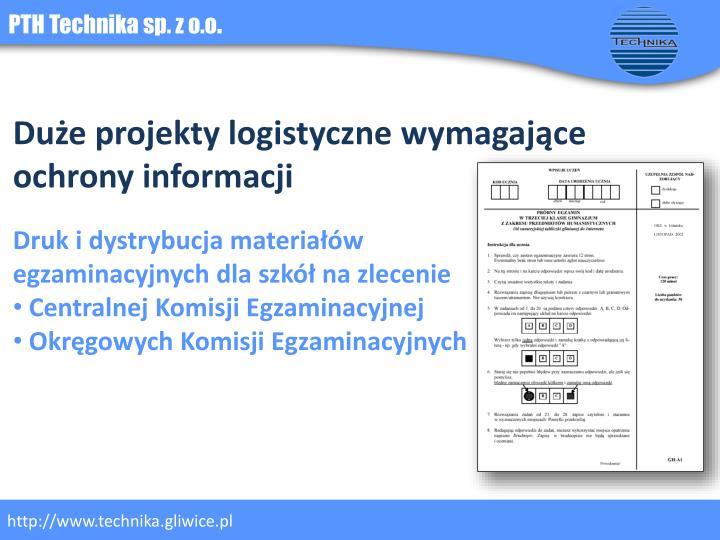 Duże projekty logistyczne wymagające ochrony informacji