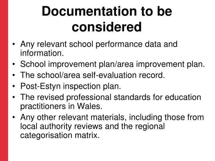 Documentation to be considered