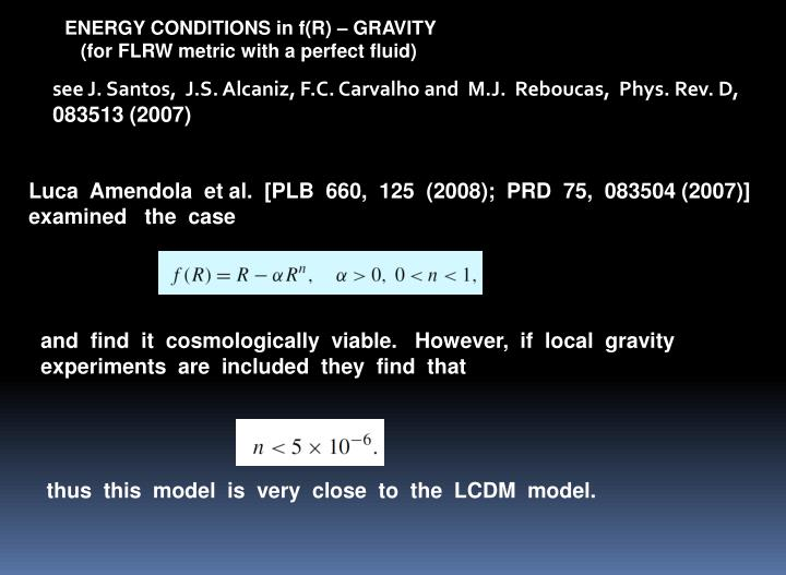 ENERGY CONDITIONS in f(R) – GRAVITY