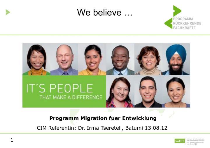 We believe …