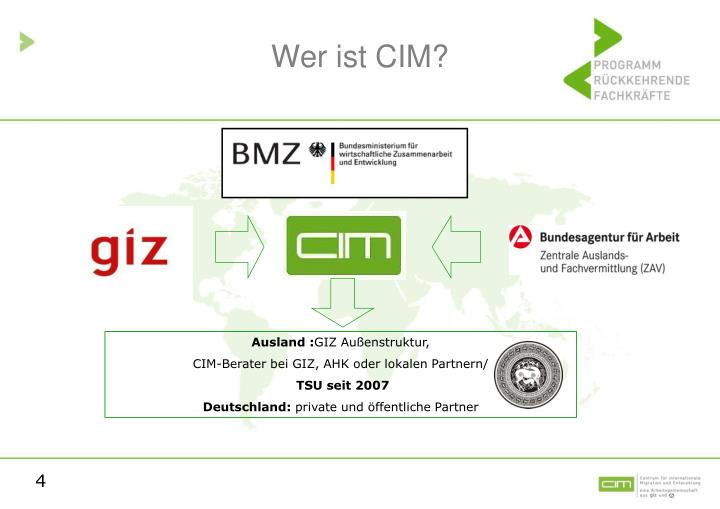 Wer ist CIM?
