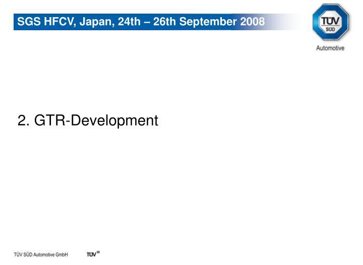 2. GTR-Development