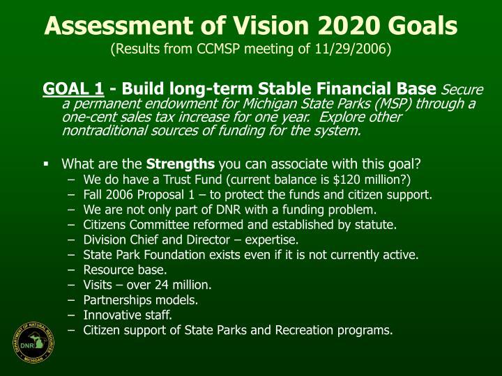 Assessment of Vision 2020 Goals
