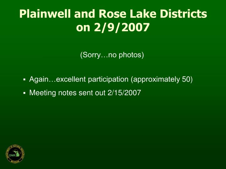 Plainwell and Rose Lake Districts on 2/9/2007