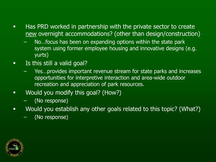 Has PRD worked in partnership with the private sector to create