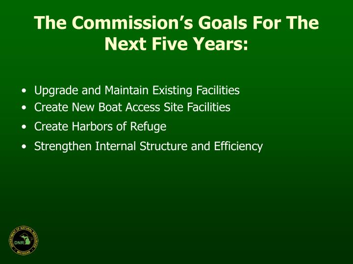 The Commission's Goals For The Next Five Years: