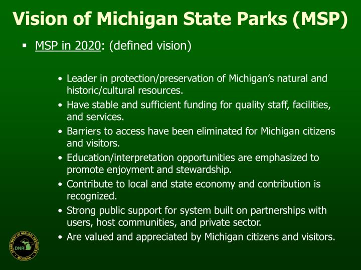 Vision of Michigan State Parks (MSP)