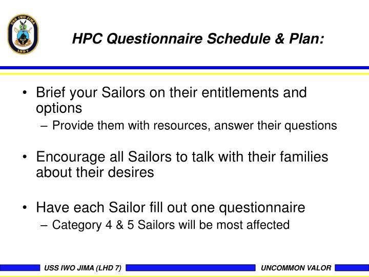 HPC Questionnaire Schedule & Plan: