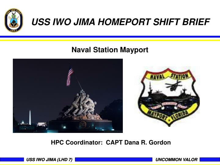 USS IWO JIMA HOMEPORT SHIFT BRIEF