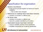 specification re organization