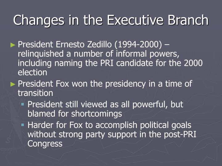 Changes in the Executive Branch