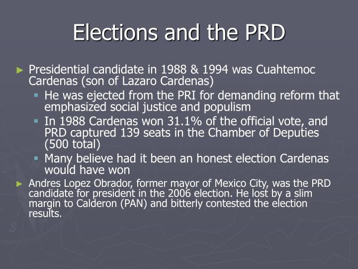 Elections and the PRD