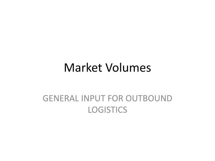 Market Volumes