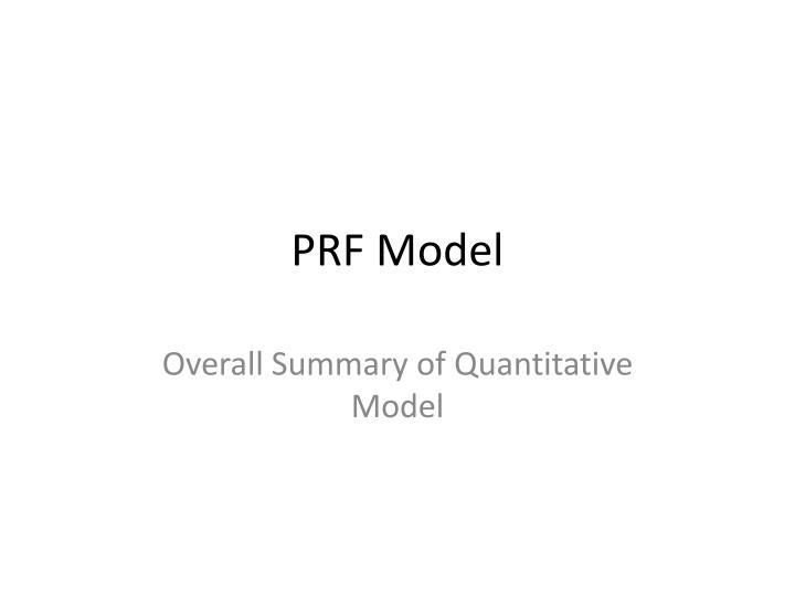 PRF Model