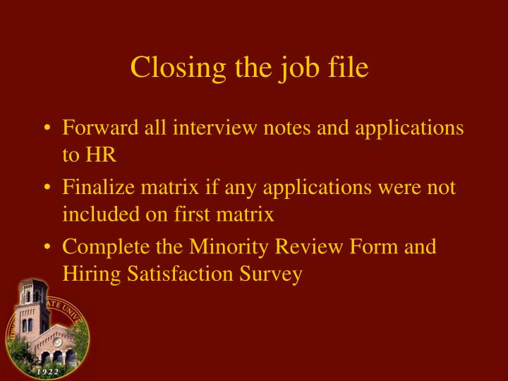 Closing the job file