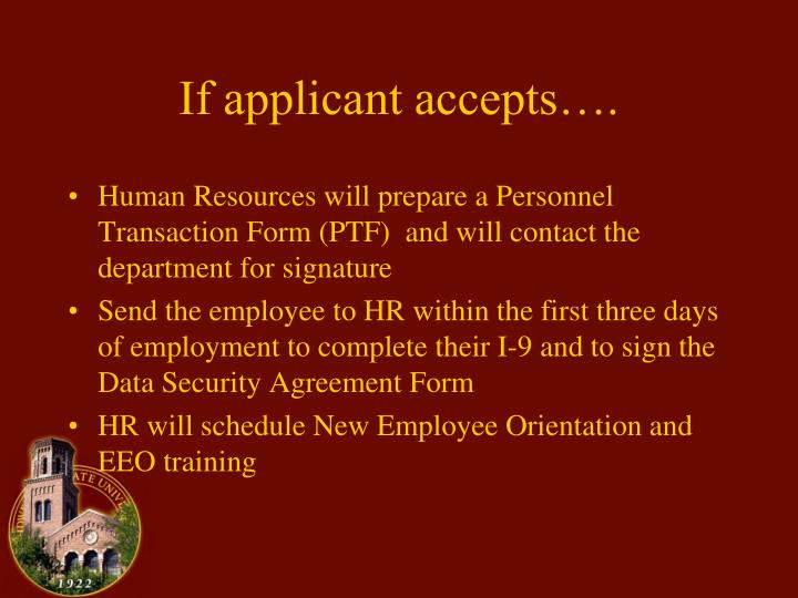If applicant accepts….