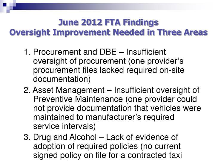 June 2012 FTA Findings