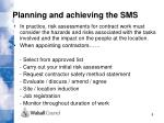 planning and achieving the sms