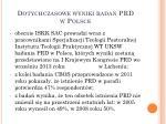dotychczasowe wyniki bada prd w polsce3