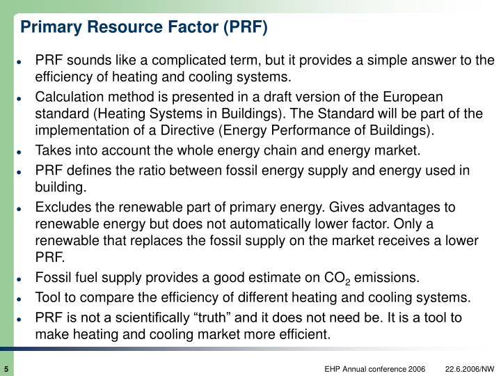Primary Resource Factor (PRF)