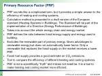 primary resource factor prf1