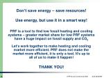 use energy but use it in a smart way