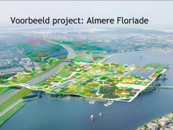 Voorbeeld project: Almere