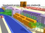 voorbeeld project nog een stadswijk