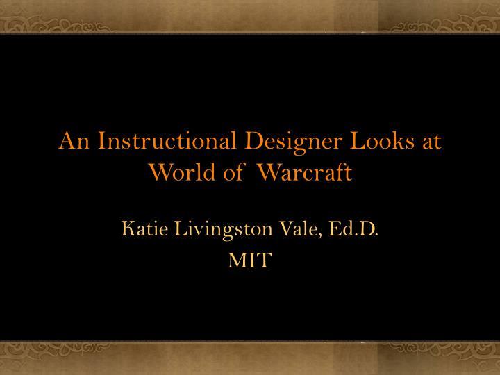 an instructional designer looks at world of warcraft