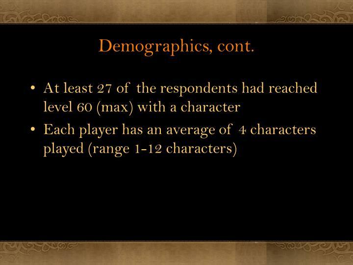 Demographics, cont.