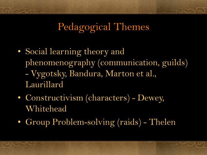 Pedagogical Themes
