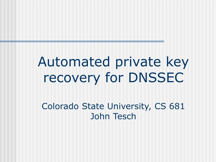 Automated private key recovery for DNSSEC