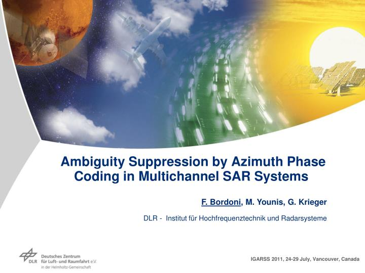 Ambiguity suppression by azimuth phase coding in multichannel sar systems