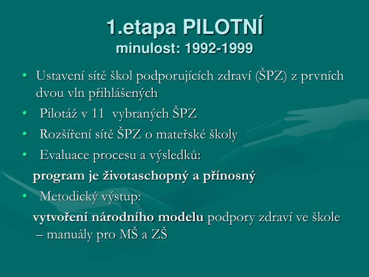 1.etapa PILOTNÍ