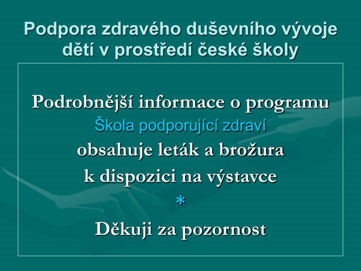 Podpora zdravého duševního vývoje dětí v prostředí české školy