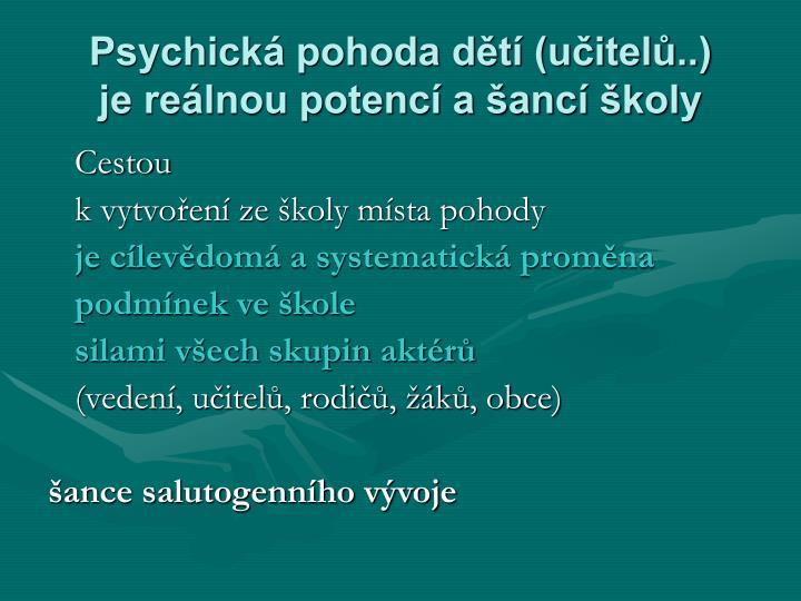 Psychická pohoda dětí (učitelů..)