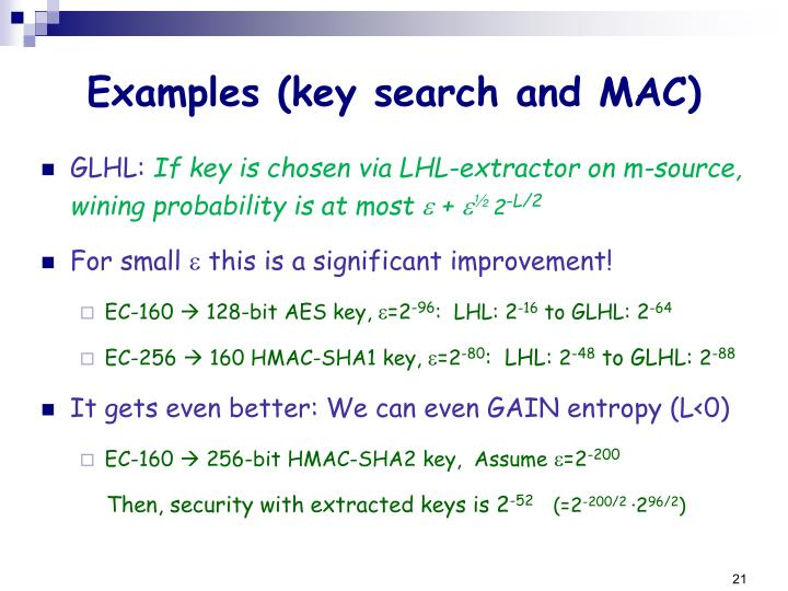 Examples (key search and MAC)