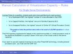 manual calculation of virtualization capacity rules