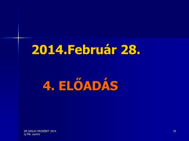 2014.Február 28.