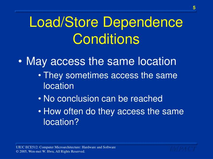 Load/Store Dependence Conditions