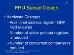 pru subset design
