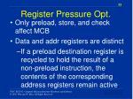 register pressure opt
